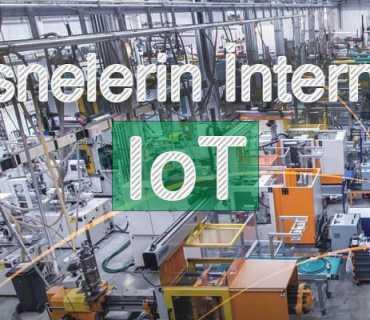 Nesnelerin İnterneti: Iot Ne İşe Yarar?